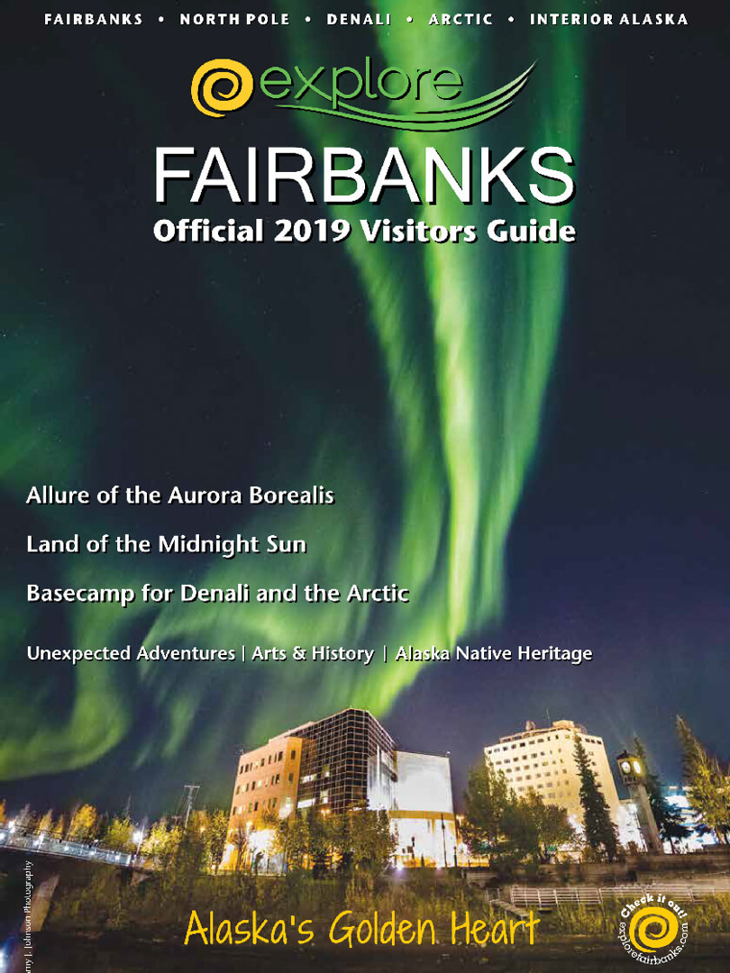 Explore Fairbanks Visitors Guide, AK