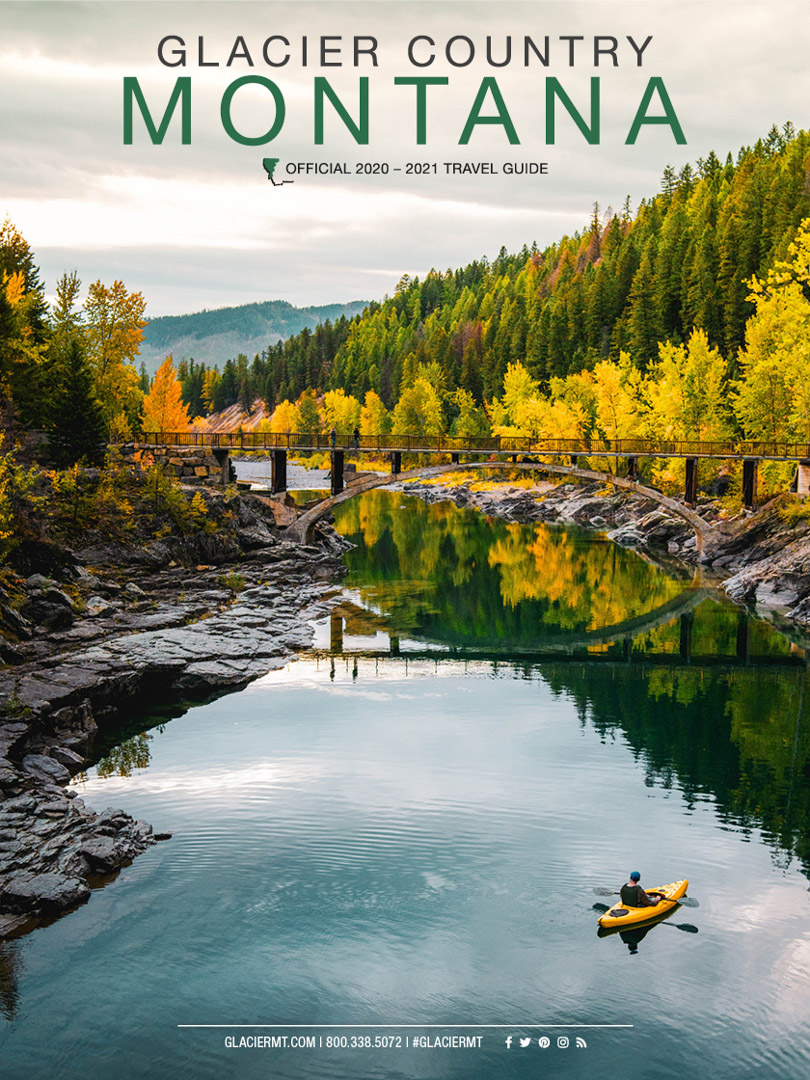 Glacier Country, Montana Official Travel Guide 2020-21