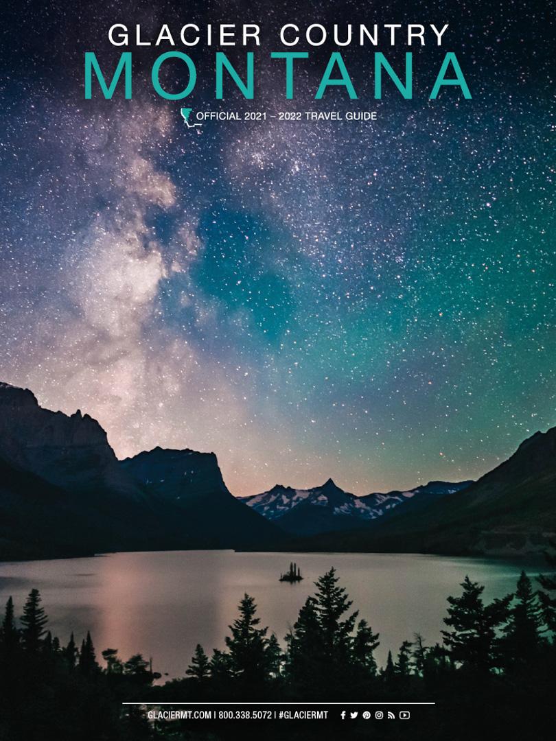 Glacier Country, Montana Travel Guide 2021-2022