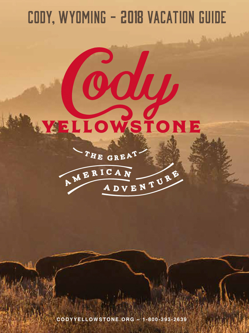 Cody Yellowstone Country Vacation Guide, WY